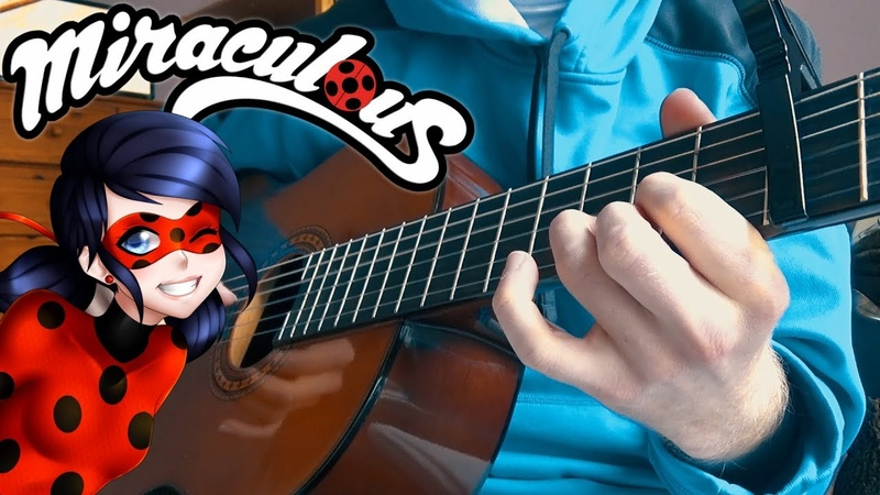 MIRACULOUS LADYBUG - Theme Song (fingerstyle classical guitar cover) With Tabs