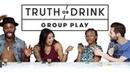 Truth or Drink Group Play (Jim, Sav, Chanarah Curtis) | Truth or Drink | Cut