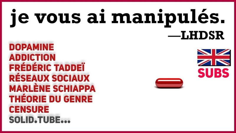 JE VOUS AI MANIPULÉS - (Dopamine, Liberté dExpression, Loi Schiappa et Théorie du Genre)