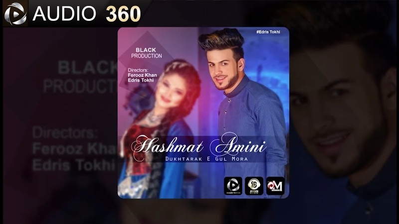 Hashmat Amini – Dokhtarake Gul Mora | NEW AFGHAN SONG