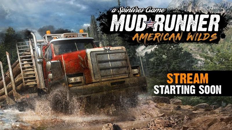 Spintires: Mudrunner - American Wilds Gameplay