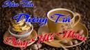 Nhạc Dành Cho Quán Cafe Hay Nhất Hòa Tấu Phòng Trà Nhạc Sống Diệp Chi 7