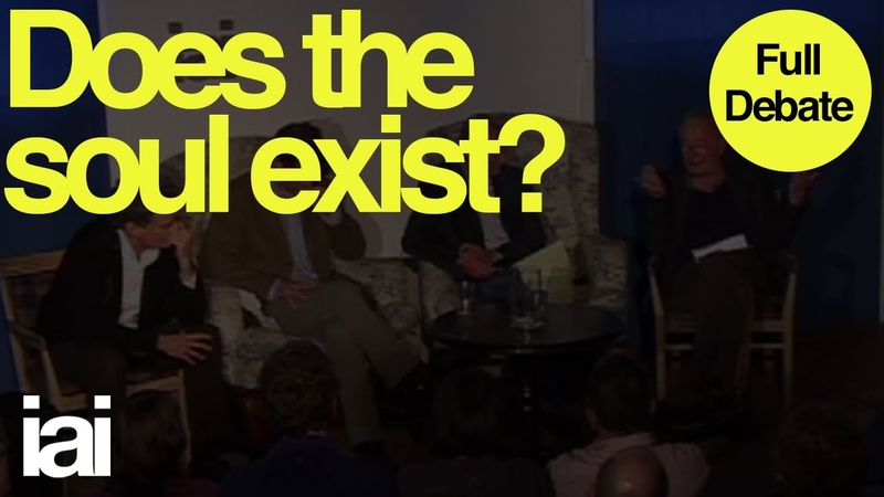 Does the soul exist? | Full Debate | Galen Strawson, Nicholas Humphrey, David Malone
