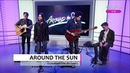 AROUND THE SUN - Crystalised (The XX Cover)