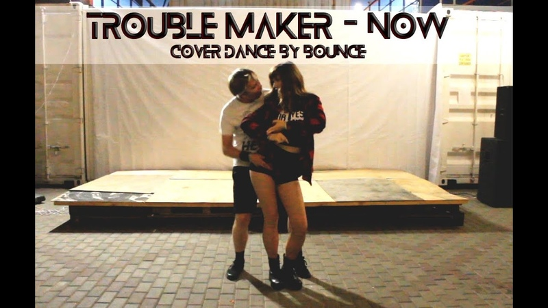 Trouble Maker Now performance by BOUNCE
