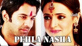 A &amp K VM Pehla Nasha (Requested by pakpearl)