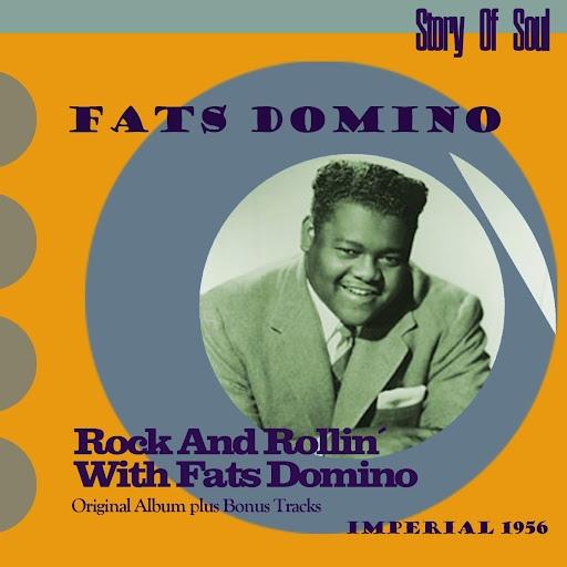 Fats Domino альбом Rock and Rollin' With Fats Domino (Original Album Plus Bonus Tracks, 1956)