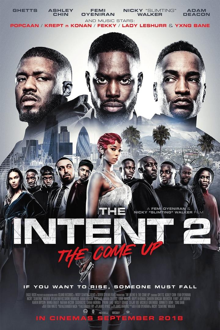 Намерения 2: Достижение уровня (The Intent 2: The Come Up) 2018 смотреть онлайн