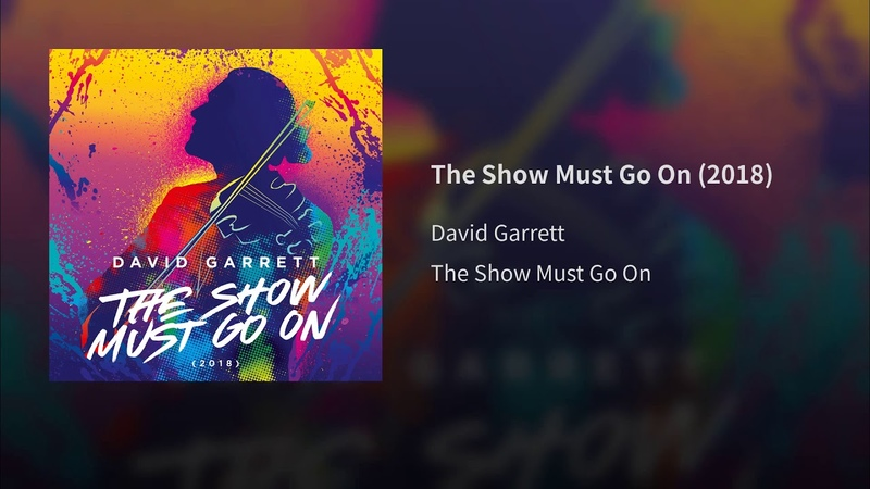 The Show Must Go On (2018)