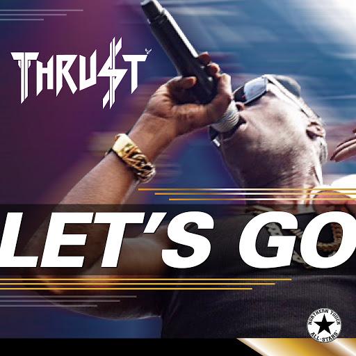 Thrust альбом Let's Go