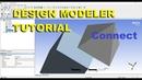 ANSYS Design Modeler - Connect - Basic Tutorial 20