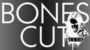 Bones - Cut / Отключи   Перевод   Rus Subs