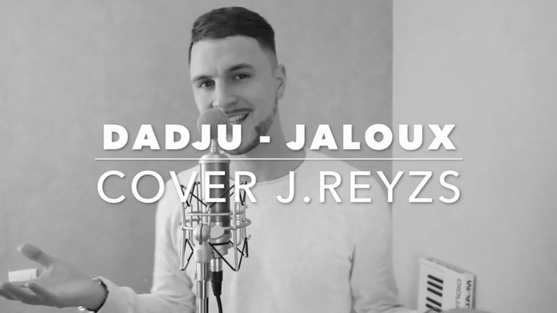 DADJU - JALOUX (PAROLES) JREYZS COVER