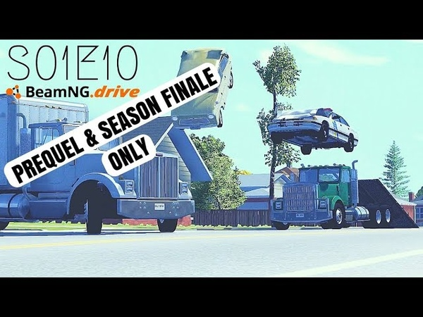 Beamng Drive Movie Season Finale Prequel Season Ending Only Sound Effects Part 10 S01E10