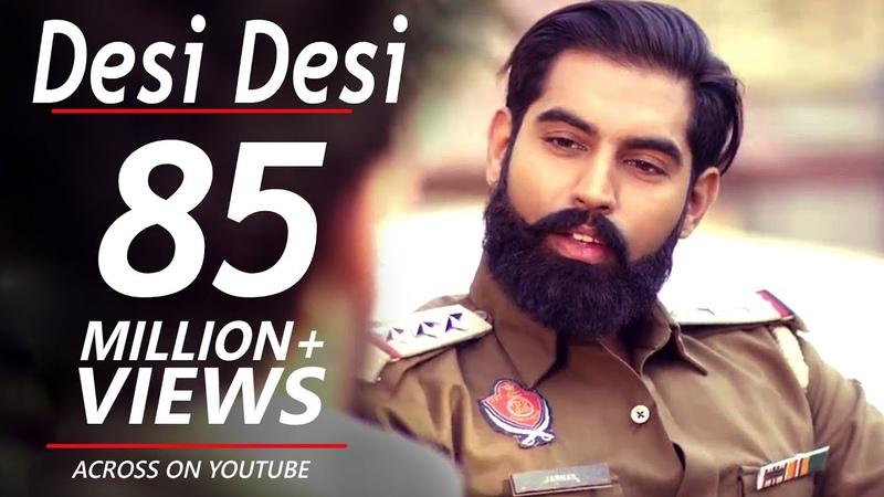 Desi Desi Na Bolya Kar Chhori Re - Parmish Verma, Upkar Sandhu   latest Haryanvi songs Haryanvi 2019