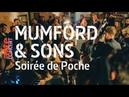 Mumford Sons - Soirée de Poche – ARTE Concert