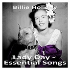 Billie Holiday альбом Lady Day - Essential Songs