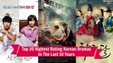 Top 20 Highest Rating Korean Dramas In The Last 10 Years (In Public Broadcasters)
