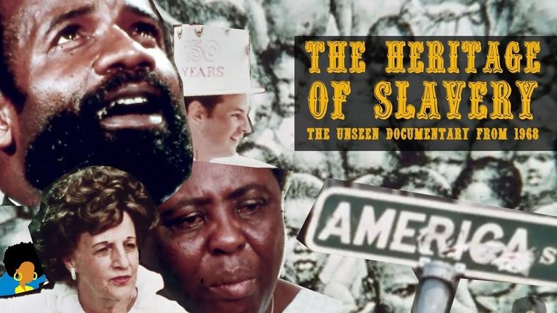 The Heritage of Slavery (1968) w Fannie Lou Hamer Lerone Bennett, Jr.