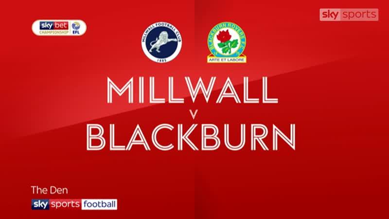 «Миллуолл» - «Блэкберн Роверс» 0:2 (Sky Sports)