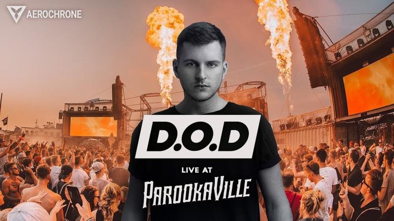 D.O.D. @ Parookaville 2018 | FULL SET @ Desert Valley Stage