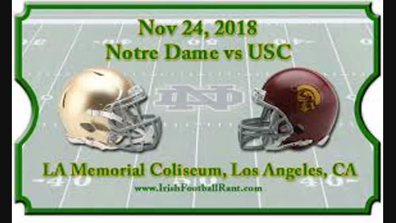2018 Week 13 Notre Dame vs USC Full Game
