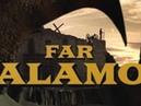 FAR ALAMO Short Film