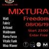 MIXTURA Freedom 08/06/19