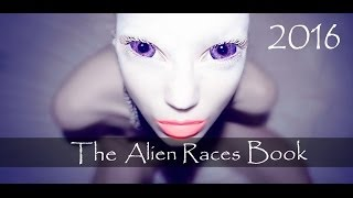 The Alien Races Book - Over 82 Species On Earth! [Full Documentary]