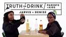 Parents Kids Play Truth or Drink (Jarvis Denise) | Truth or Drink | Cut