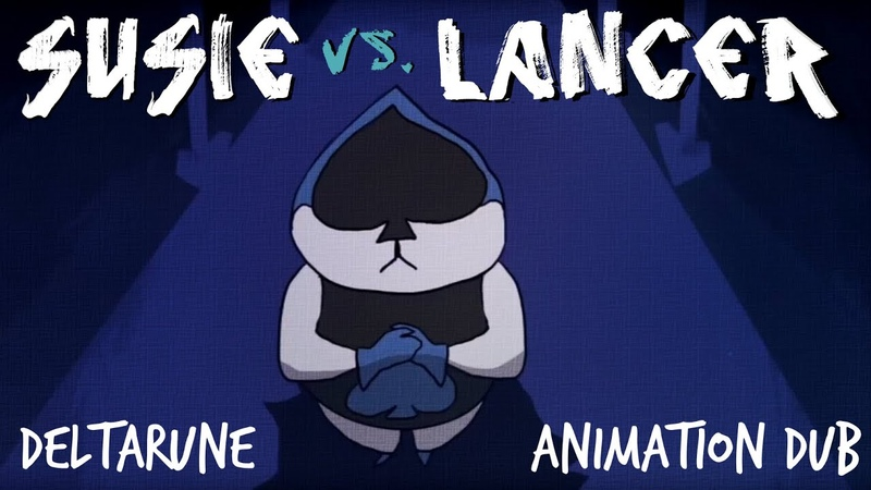 Deltarune Susie Vs. Lancer   Animation (Eng!DUB)