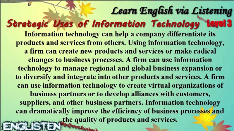 Learn English via Listening Level 3 Unit 60 Strategic Uses of Information Technology