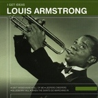 Louis Armstrong альбом I Get Ideas - Louis Armstrong