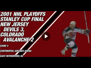 NHL-2001-Final- Game 4 - Colorado Avalanche - New Jersey Devils