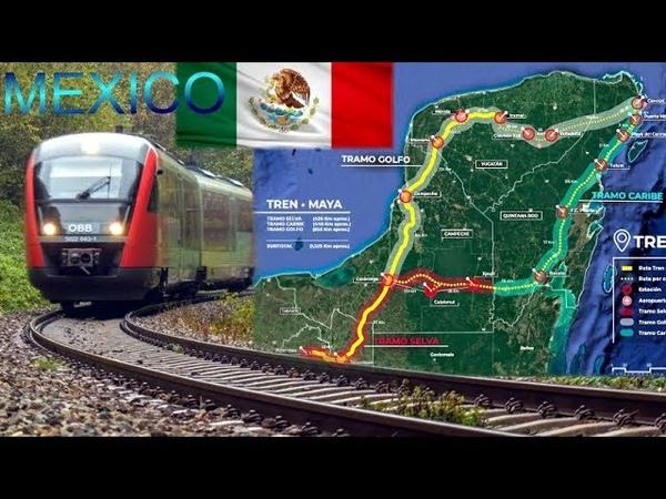 Mexico I El Tren MAYA, Un Gran Proyecto Turístico Para el Desarrollo Económico del Sureste de México