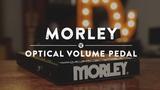 Morley Optical Volume Pedal Reverb Demo Video