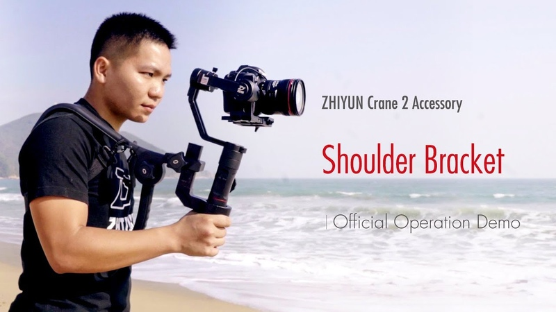 ZHIYUN Crane 2 Accessory│Shoulder Bracket│Official Operation Demo