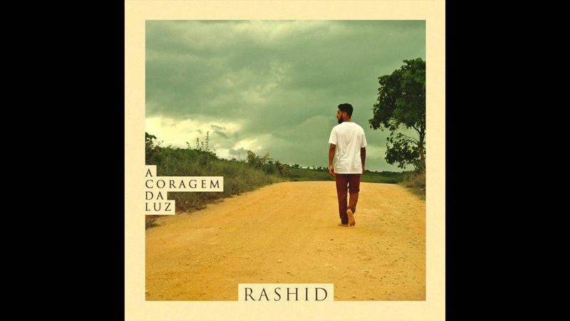 Rashid - FuturoNo meio do caminho... - ACL