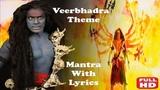 Veerbhadra Theme Mantra With Lyrics Karmfal Daata Shani Serial Colors TV