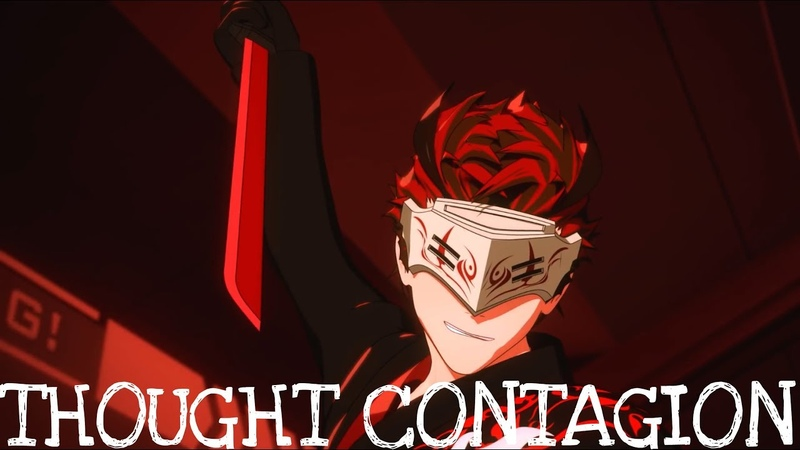 RWBY - Thought Contagion [AMV]