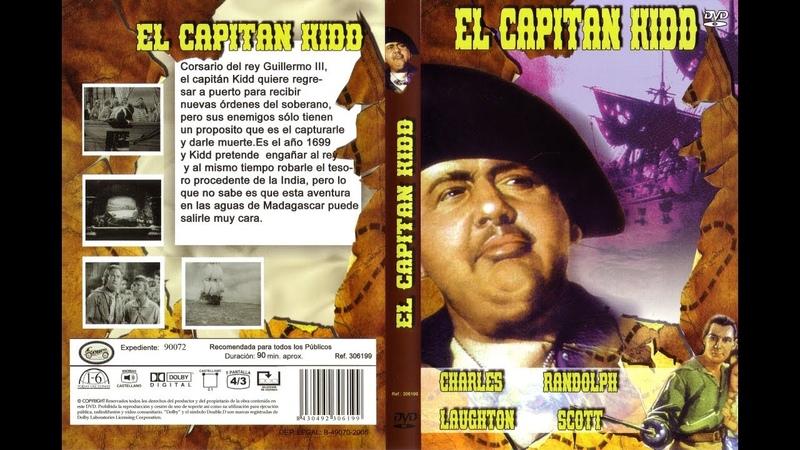 Grandes Clasicos en B/N::El capitán Kidd *1945*