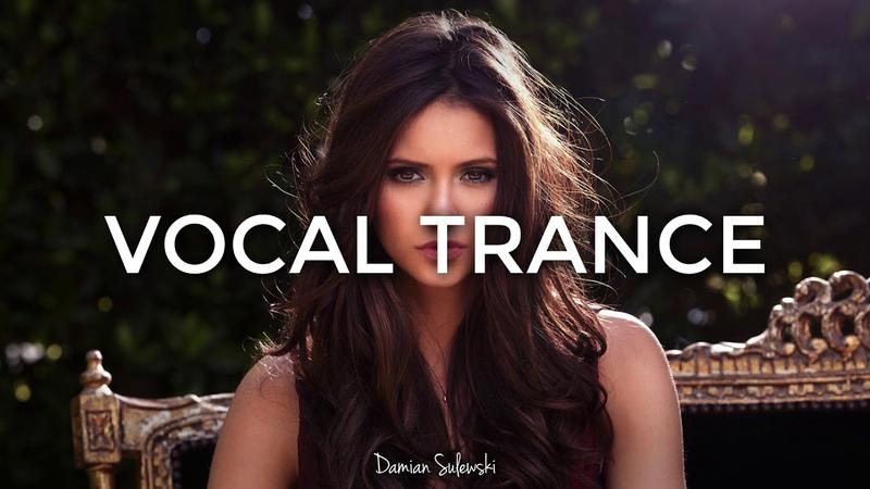 ♫ Amazing Emotional Vocal Trance Mix ♫   127