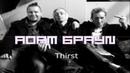 ADAM БРАУN - Thirst (audio)