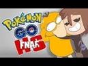 FNAFHS на русском Pokemon Go