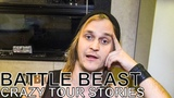Battle Beast - CRAZY TOUR STORIES Ep. 652
