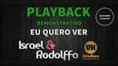 Israel e Rodolffo - Eu Quero Ver - Playback Standard Demo Versão VH Studios