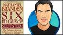 10 Best Ideas   THE SIX PILLARS OF SELF-ESTEEM   Nathaniel Branden   Book Summary