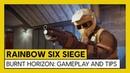 Tom Clancy's Rainbow Six Siege Burnt horizon Gameplay and Tips