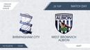 AFL18. England. Premier League. Day 25. Birmingham City - West Bromvich Albion