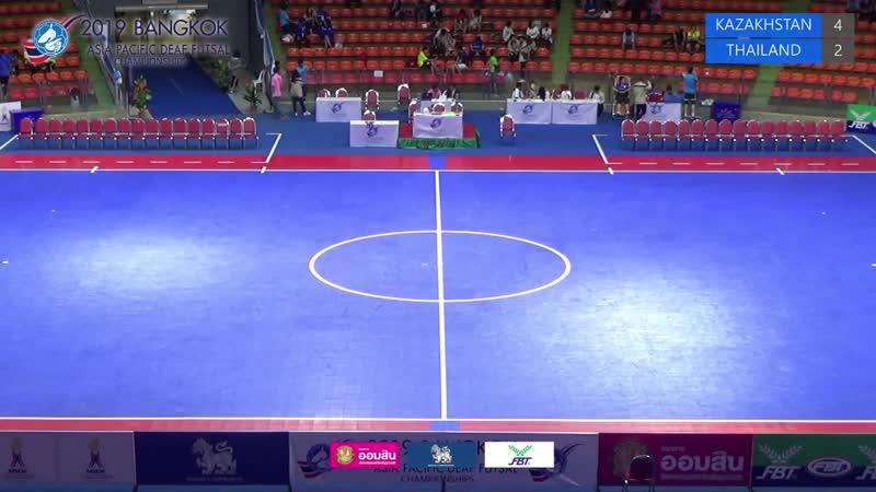 KAZAKHSTAN VS THAILAND 2019 Asia Pacific Deaf Futsal Championships